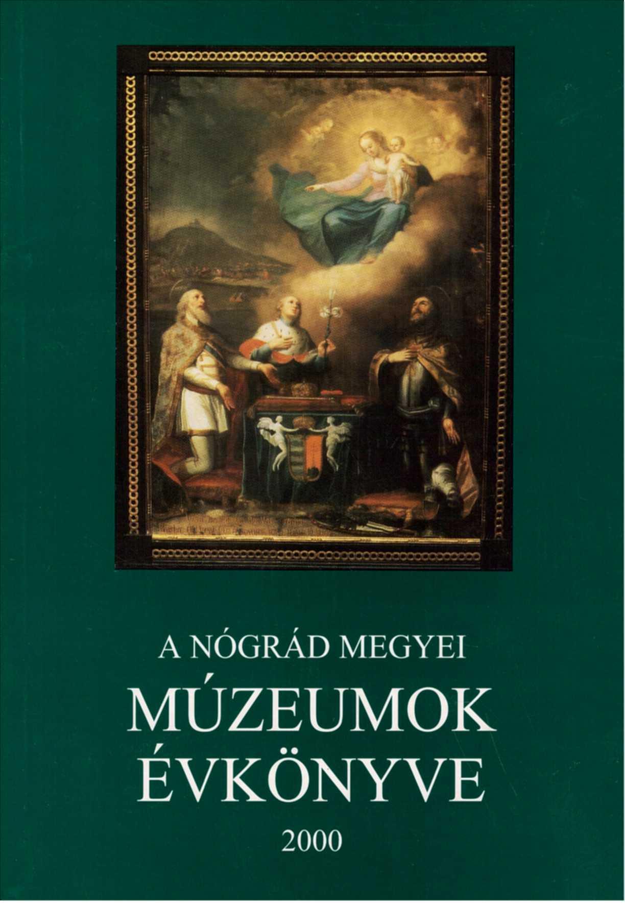 <b>A Nógrád Megyei Múzeumok Évkönyve XXIV.</b>