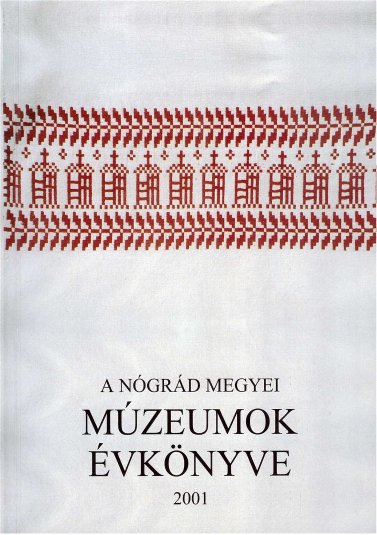 <b>A Nógrád Megyei Múzeumok Évkönyve XXV.</b>