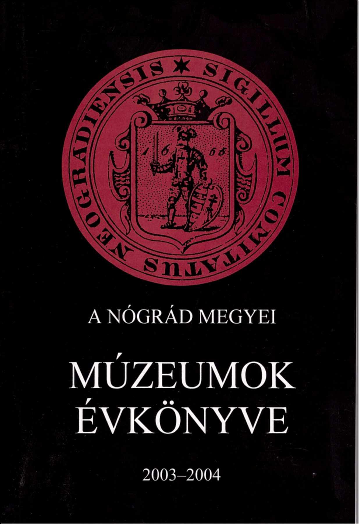 <b>A Nógrád Megyei Múzeumok Évkönyve XXVII-XXVIII.</b>