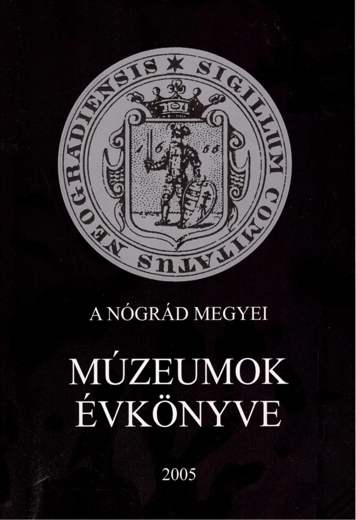 <b>A Nógrád Megyei Múzeumok Évkönyve XXIX.</b>