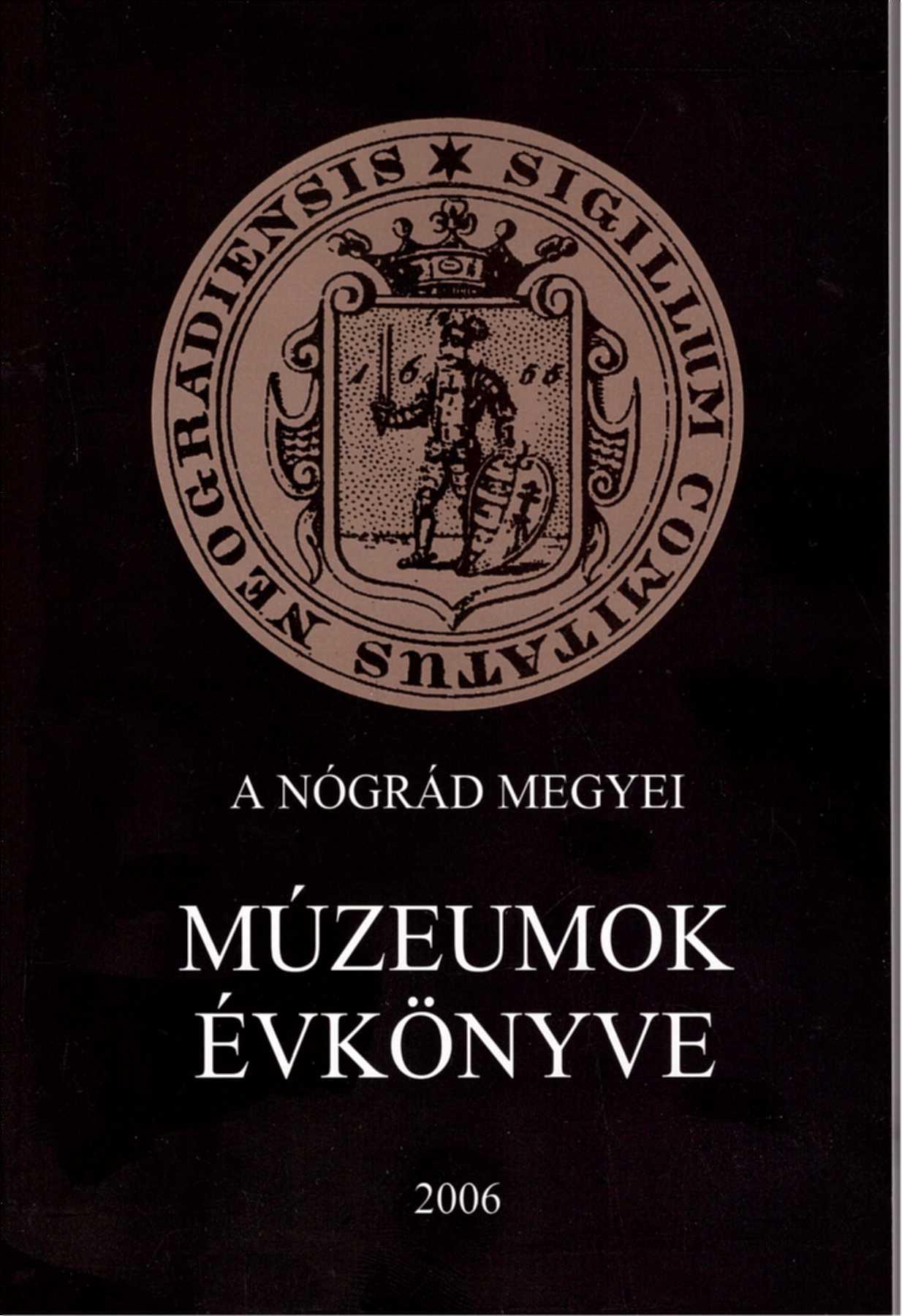 <b>A Nógrád Megyei Múzeumok Évkönyve XXX.</b>