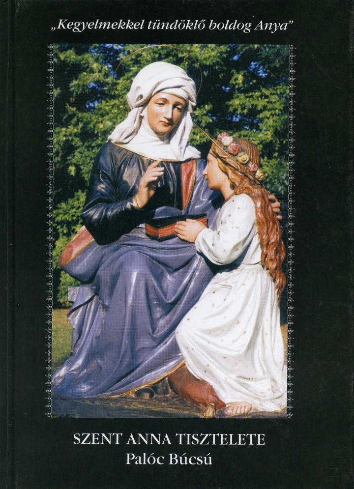 <b>Limbacher Gábor: Szent Anna tisztelete - Palóc Búcsú </b>